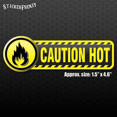 CB - CAUTION HOT Sticker #FE103 - Laminated warning Vinyl Label Decal Safety