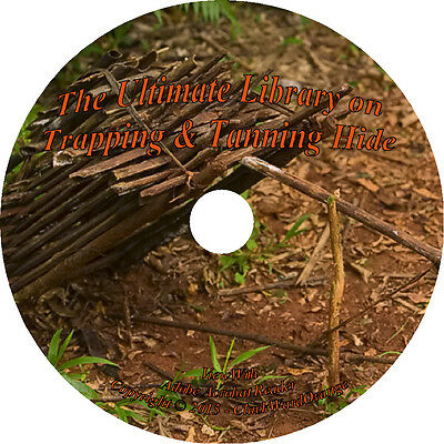 99 RARE Books on DVD Trapping Tanning Hide Fur Dressing Snare Deadfalls How to