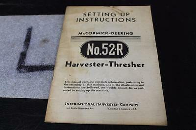 1947 McCORMICK DEERING HARVESTER-THRESHER No.52R SETTING UP INSTRUCTIONS MANUAL