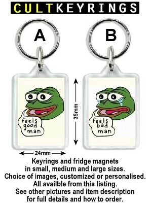Feels Good Man Feels Bad Man Keyring   Pepe The Frog, Sad Frog, Matt
