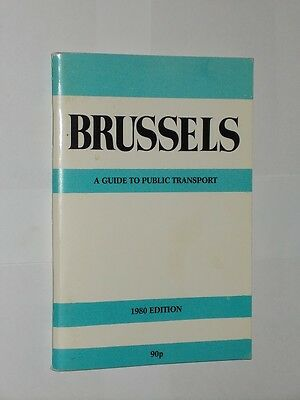 Brussels A Guide To Public Transport. Pocket Guide. 1980 Edition. N.R. Bartlett