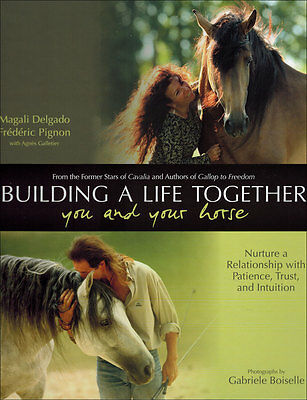 Building A Life Together You And Your Horse!