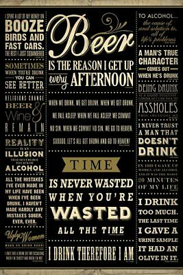 Drinking Quotes Beer Booze Alcohol poster 24x36 in