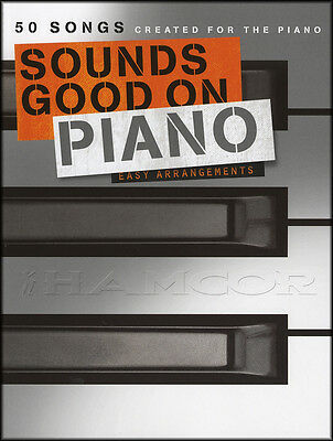 Sounds Good on Piano Sheet Music Book Easy Arrangements of 50 Songs