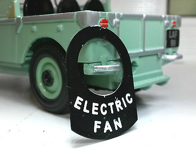 Land  Rover Series 1 2 2a 2b Metal Switch Tab Badge Decal Label Electric Fan