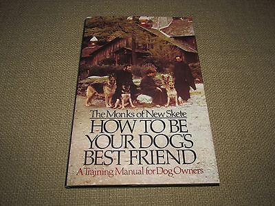 How to Be Your Dogs Best Friend by The Monks of New Skete 1978 FREE US SHIPPING