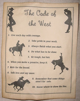 The Code of the West Poster v2, cowboy, cowgirl, western, old west, wanted