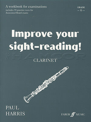 Improve your Sight-Reading for Clarinet Grade 6 Sheet Music Book by Paul Harris