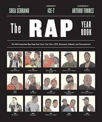 NEW The Rap Year Book By Shea Serrano Paperback Free Shipping