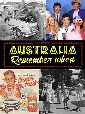 NEW Australia Remember When By Bob Byrne Paperback Free Shipping