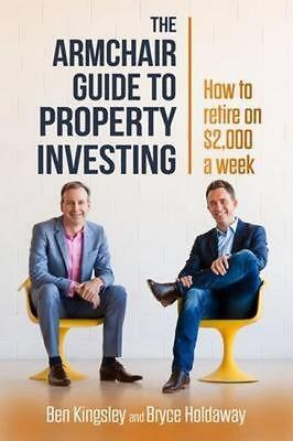 NEW Armchair Guide to Property Investing By Ben Kingsley Paperback Free Shipping