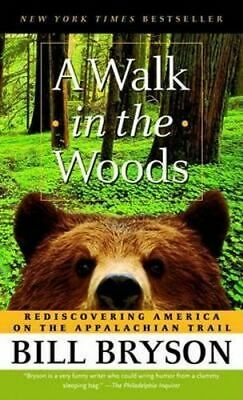 NEW A Walk in the Woods By Bill Bryson Paperback Free Shipping