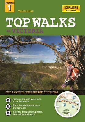 NEW Top Walks in Victoria By Melanie Ball Paperback Free Shipping