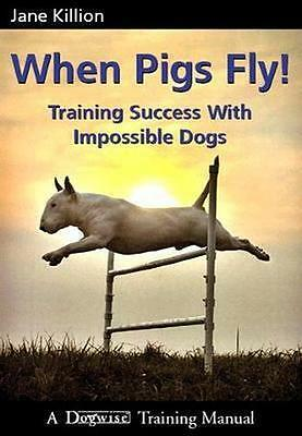 NEW When Pigs Fly By Jane Killion Paperback Free Shipping