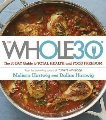 NEW The Whole30 By Dallas Hartwig Paperback Free Shipping