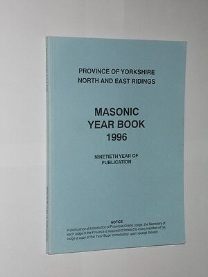 Masonic Year Book Province Of Yorkshire North And East Ridings 1996.