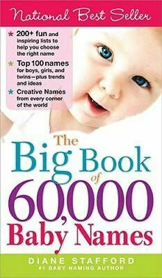 NEW The Big Book of 60,000 Baby Names By Diane Stafford Paperback Free Shipping