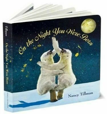 NEW On the Night You Were Born By Nancy Tillman Board Book Free Shipping