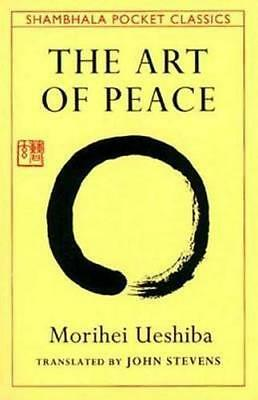 NEW The Art of Peace By Morihei Ueshiba Paperback Free Shipping