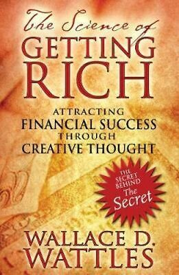 NEW The Science of Getting Rich By Wallace D. Wattles Paperback Free Shipping