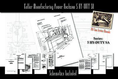 Keller Manufacturing Power Hacksaw 5 HY-DUTY SA Manual Part List Schematics etc.