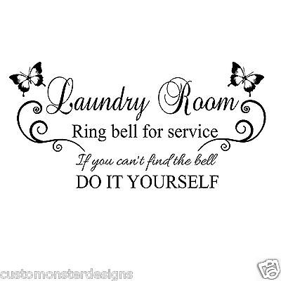 Laundry Room ring bell for... Vinyl Wall Art Quote Decor Words Decals Sticker