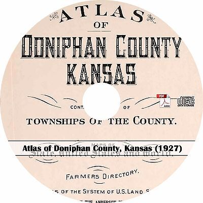 1927 Atlas of Doniphan County Kansas - History Genealogy Maps Book on CD