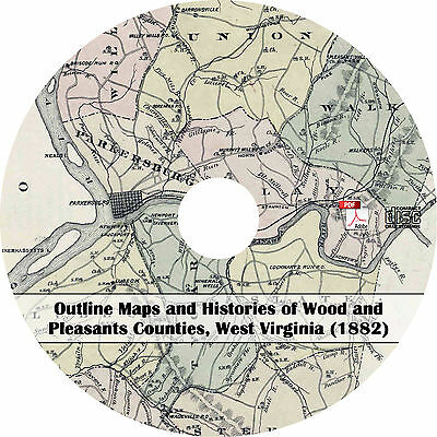 1882 Wood & Pleasant County, West Virginia Atlas Maps - WV History Book on CD