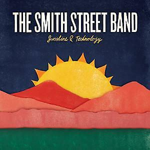 """New Music Record The Smith Street Band """"Sunshine & Technology"""" LP"""