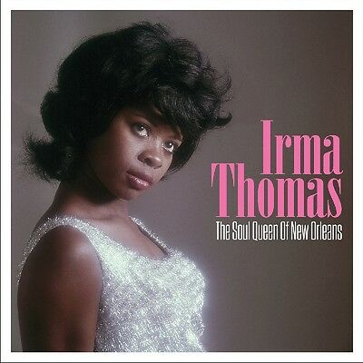 Irma Thomas - Soul Queen of New Orleans [Not Now]