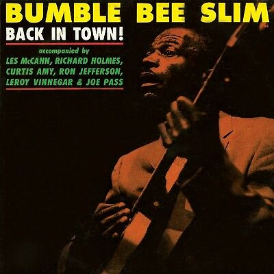 Bumble Bee Slim - Back in Town!