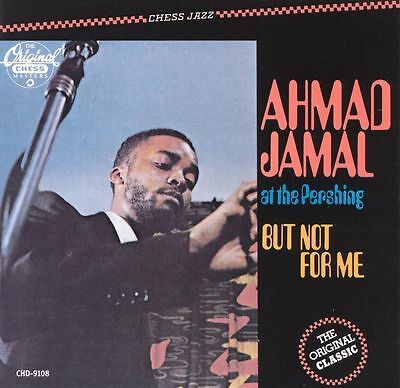 Ahmad Trio Jamal - At the Pershing: But Not for Me
