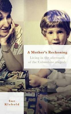 NEW A Mother's Reckoning By Sue Klebold Paperback Free Shipping