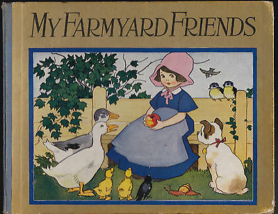 My Farmyard Friends - Lovely Antique Book - Illustrated by Goltz