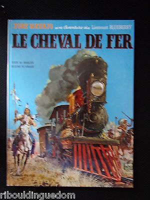 Giraud Charlier Blueberry Le Cheval De Fer Seconde Edition  1971 Tbe