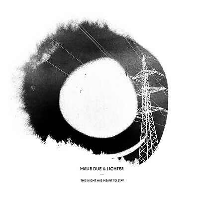 Maur Due & Lichter - This Night Was Meant To Stay