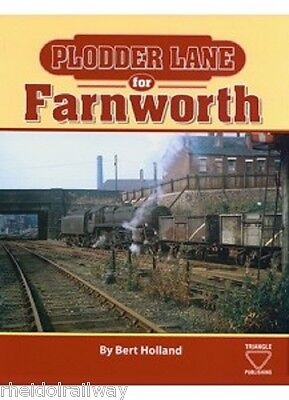 Plodder Lane for Farnworth, Bolton to  Roe Green and, Kenyon Junction