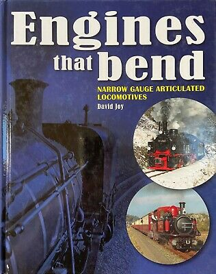 Narrow Gauge  Engines That Bend: Articulated Locomotives by David Joy...