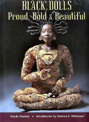 Black Dolls Proud, Bold & Beautiful, Nayda Rondon Excellent Book