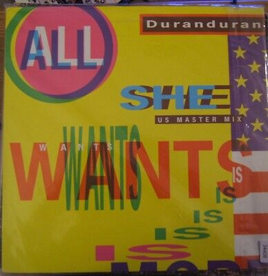 Duran Duran - All She Wants Is 2 mixes 2nd Europe 12""