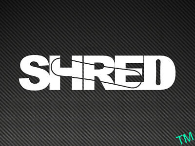 SHRED Snowboard Sticker Snowboarder or Car Vinyl Decal