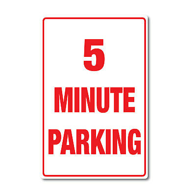 5 Minute Parking sticker premium quality water & fade proof vinyl