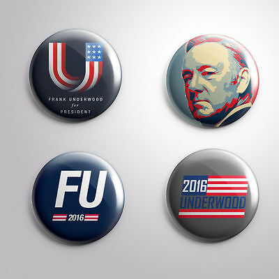 4 FRANK UNDERWOOD 2016 HOUSE OF CARDS -  Pinbacks Badge Button 25mm 1''