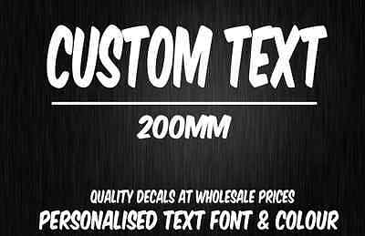 CUSTOM STICKER Decal - 200mm Long - Choose Your Text & Font -Vinyl Decal JDM CAR