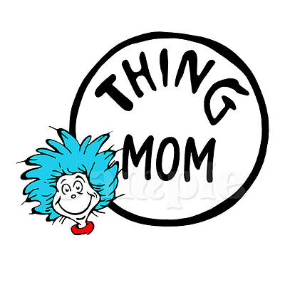 Thing Mom Iron On Transfer