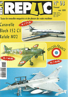 Replic N°93 Caravelle / Bloch 152 Cl / Rafale M02 / Special France