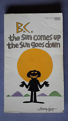 B.C., The Sun goes up the Sun goes down,  Johnny Hart paperback