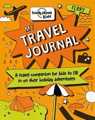 NEW My Travel Journal By Lonely Planet Kids Hardcover Free Shipping