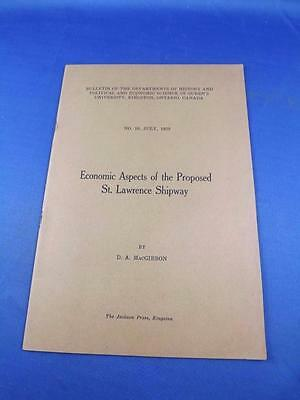 Economic Aspects Of The Proposed St. Lawrence Shipway Booklet 1929