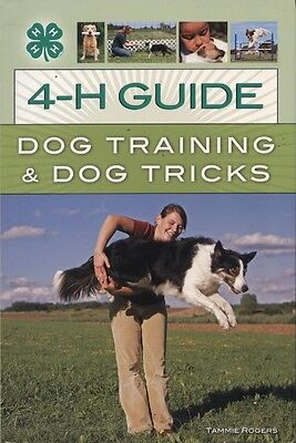 NEW BOOK The 4-H Guide to Dog Tricks by Tammie Rogers